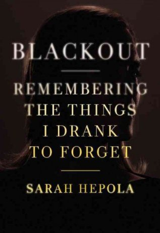 Hepola Sarah Blackout cover